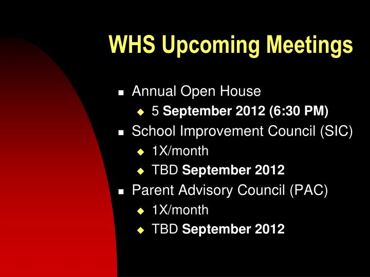 WHS Upcoming Meetings