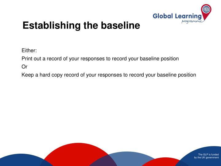 Establishing the baseline