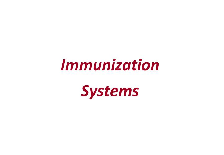 Immunization Systems