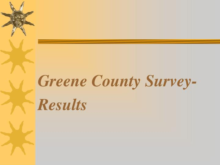 Greene County Survey-