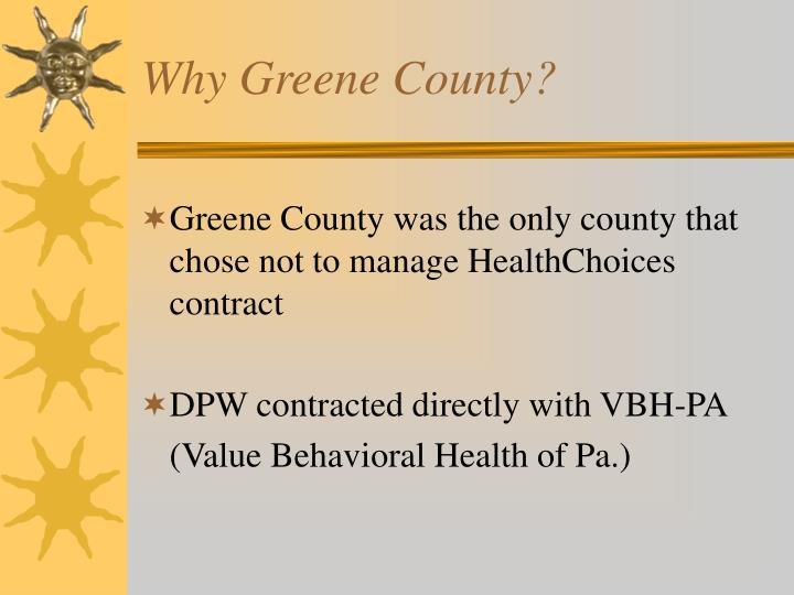 Why Greene County?