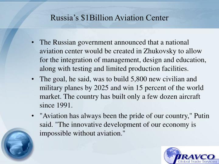 Russia's $1Billion Aviation Center