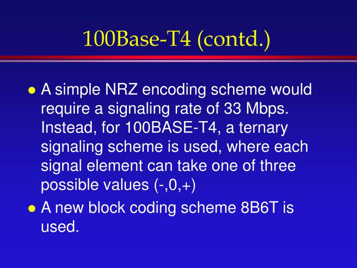 100Base-T4 (contd.)