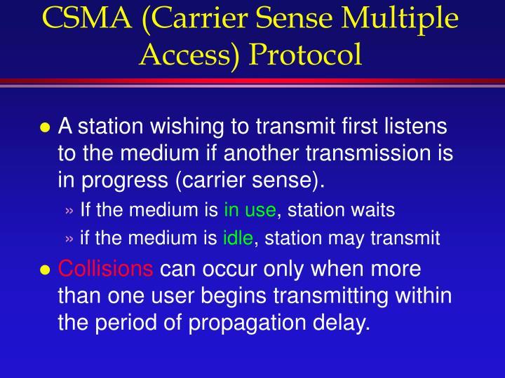 CSMA (Carrier Sense Multiple Access) Protocol