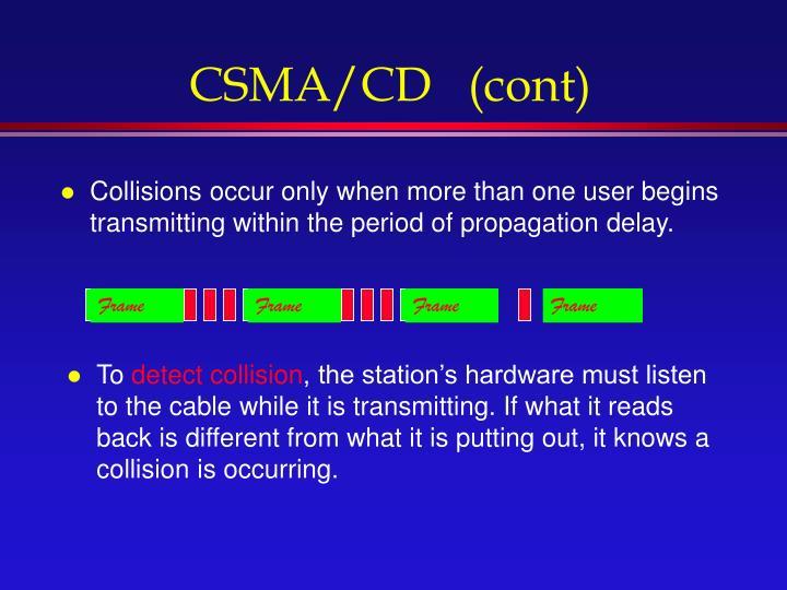 CSMA/CD   (cont)