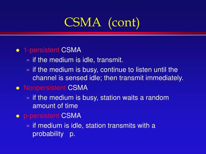 CSMA  (cont)