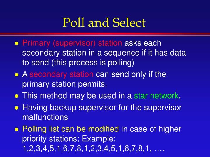 Poll and Select