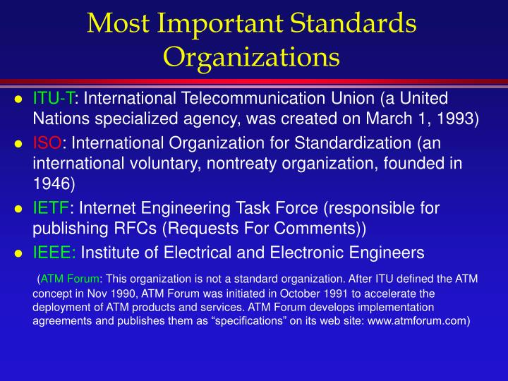 Most Important Standards  Organizations