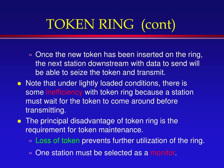 TOKEN RING  (cont)