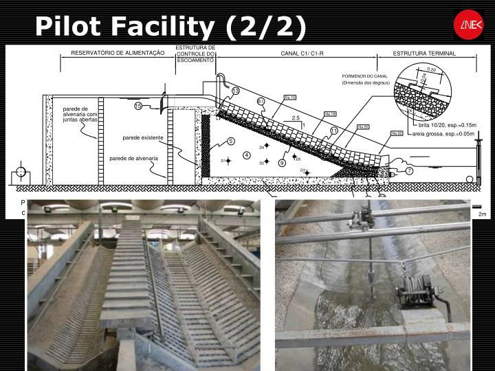 Pilot Facility (2/2)
