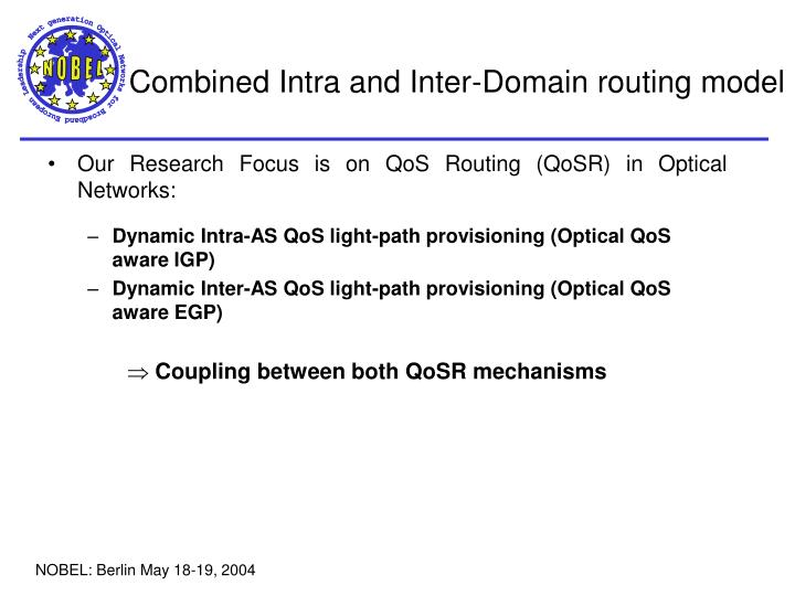 Combined Intra and Inter-Domain routing model