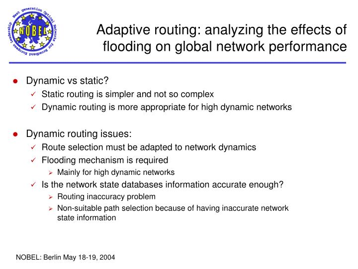 Adaptive routing: analyzing the effects of flooding on global network performance