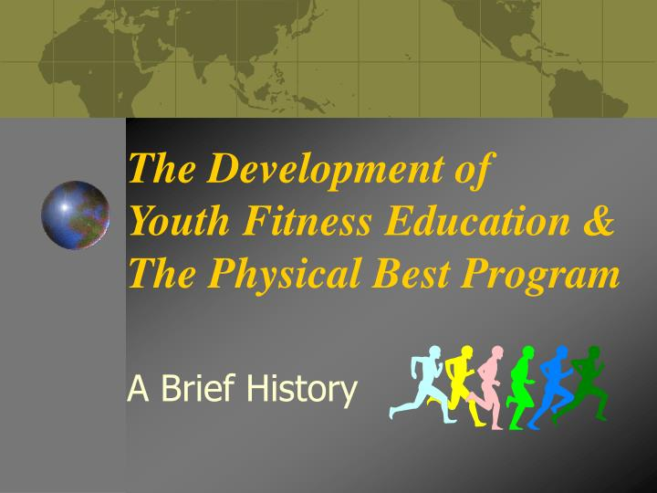 a brief history of physical fitness