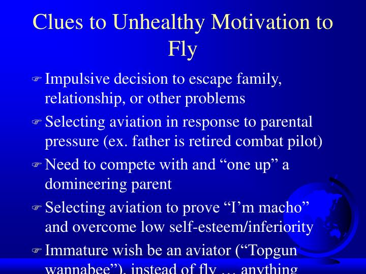 Clues to Unhealthy Motivation to Fly