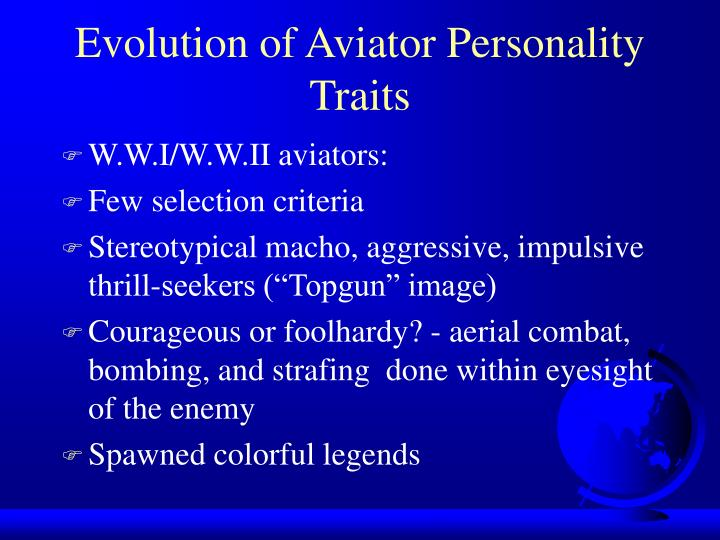 Evolution of Aviator Personality Traits