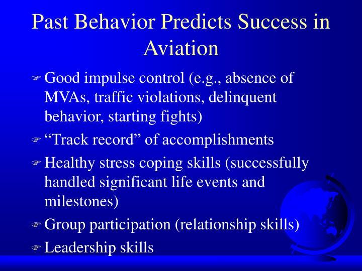 Past Behavior Predicts Success in Aviation