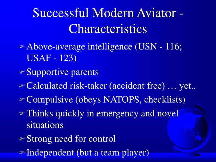 Successful Modern Aviator - Characteristics