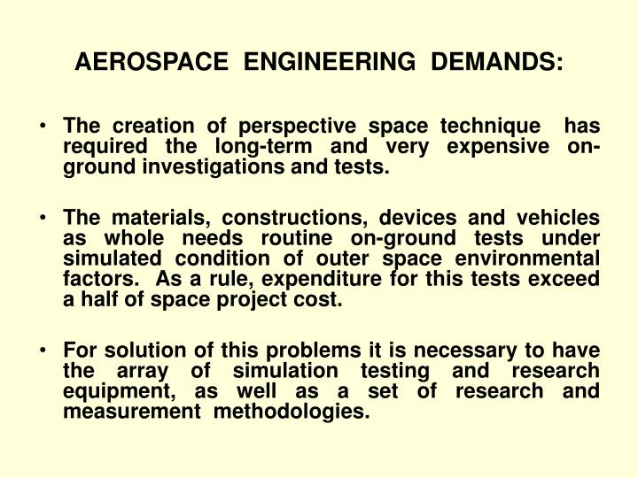 Aerospace engineering demands