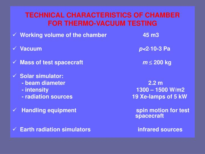 TECHNICAL CHARACTERISTICS OF CHAMBER