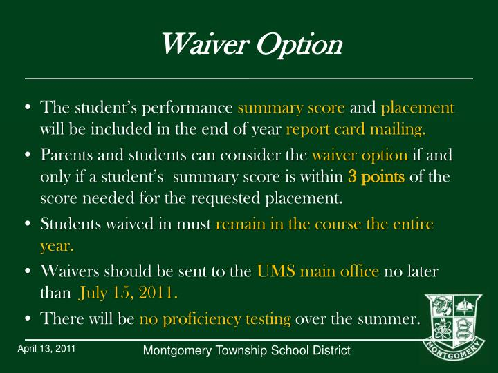 Waiver Option
