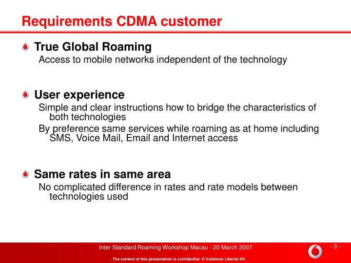 Requirements CDMA customer