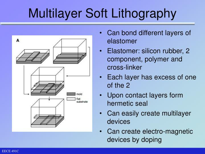 Multilayer Soft Lithography