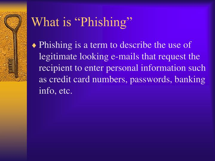 "What is ""Phishing"""