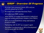 isrdp overview of progress