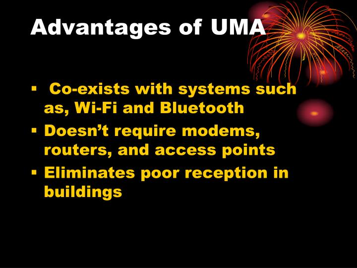 Advantages of UMA