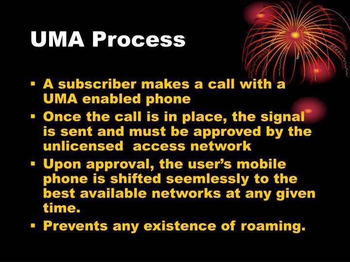 UMA Process