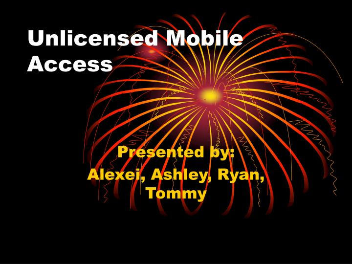 Unlicensed mobile access