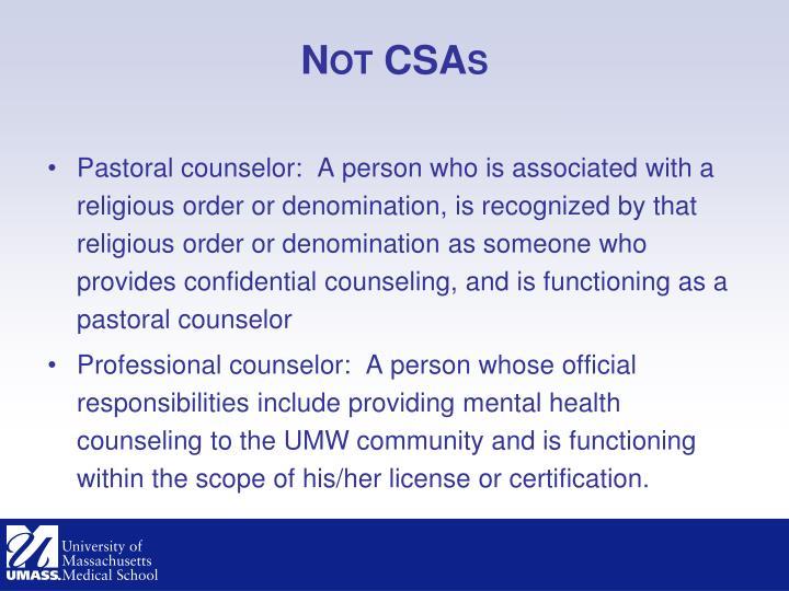 Not CSAs