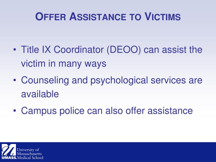 Offer Assistance to Victims