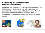 continuing responsibilities pre publication review