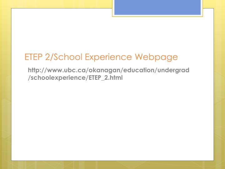 ETEP 2/School Experience Webpage