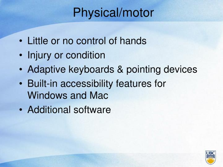 Physical/motor