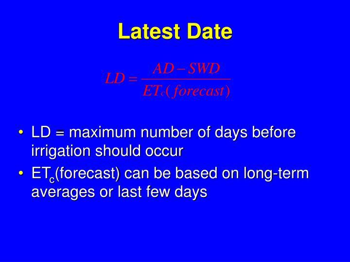 Latest Date