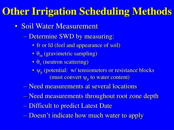 Other Irrigation Scheduling Methods