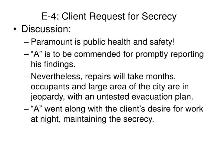 E-4: Client Request for Secrecy