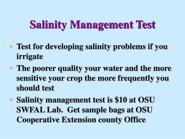 Salinity Management Test