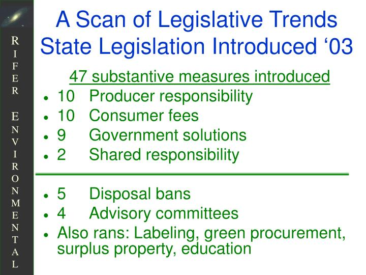 A Scan of Legislative Trends