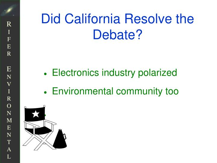 Did California Resolve the Debate?