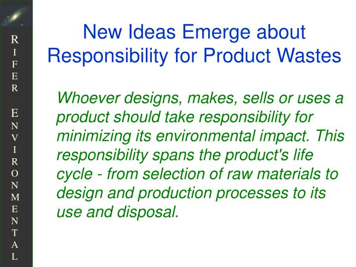 New Ideas Emerge about Responsibility for Product Wastes