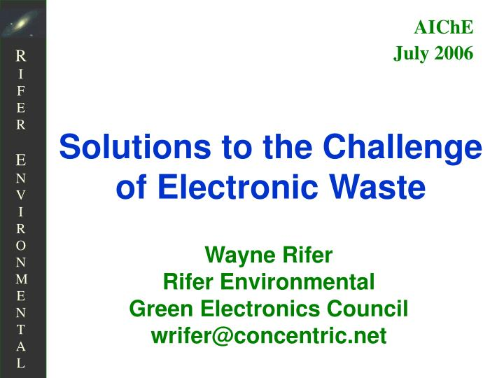 Solutions to the challenge of electronic waste