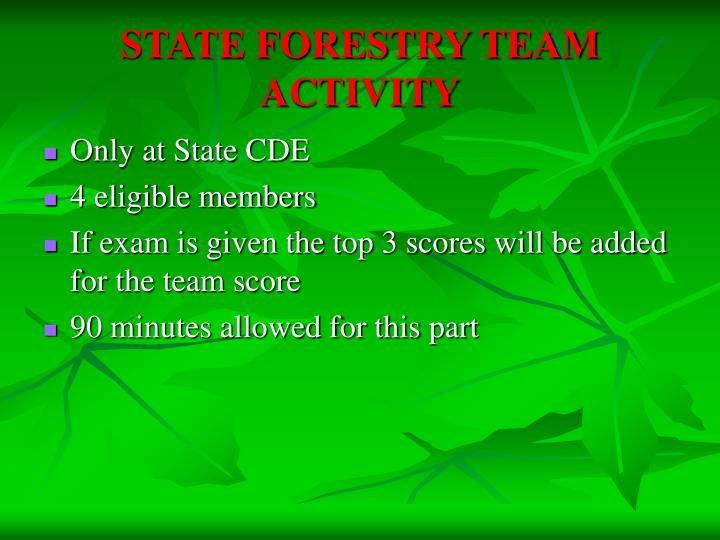STATE FORESTRY TEAM ACTIVITY