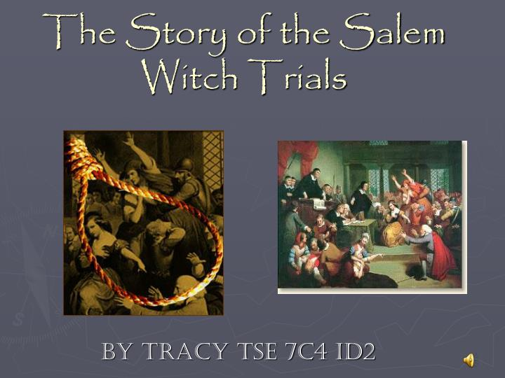 history of the salem witch trials And so, what being a witch meant to people in the 17th century was that  somebody—usually  the salem witchcraft papers, massachusetts historical  society.