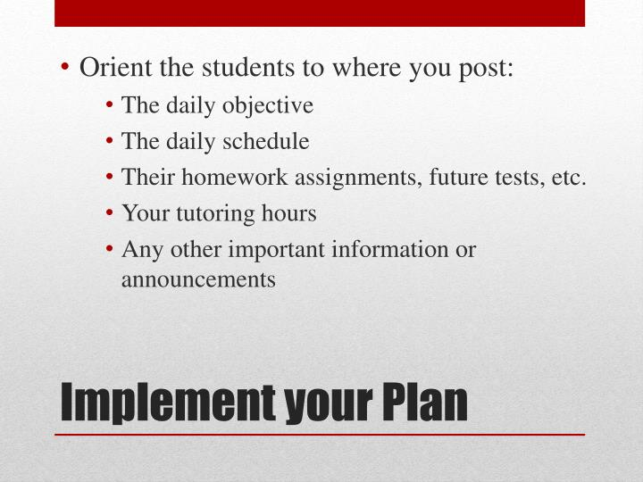 Orient the students to where you post: