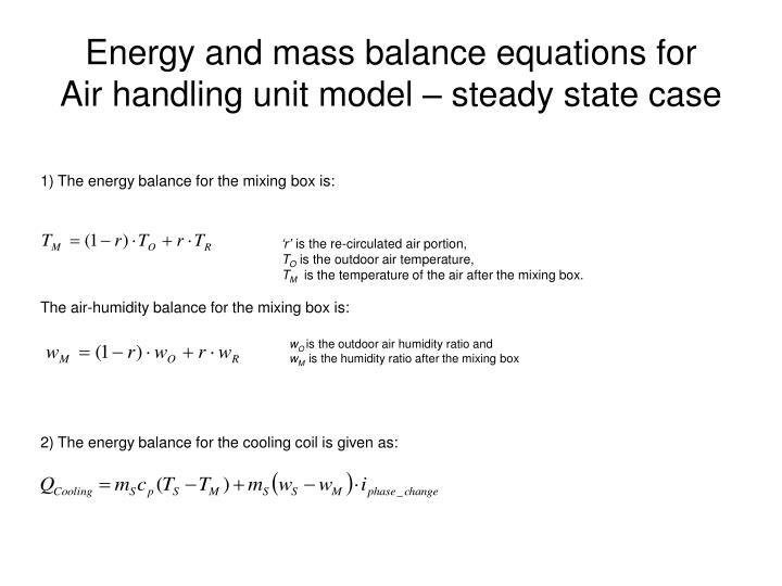 Energy and mass balance equations for