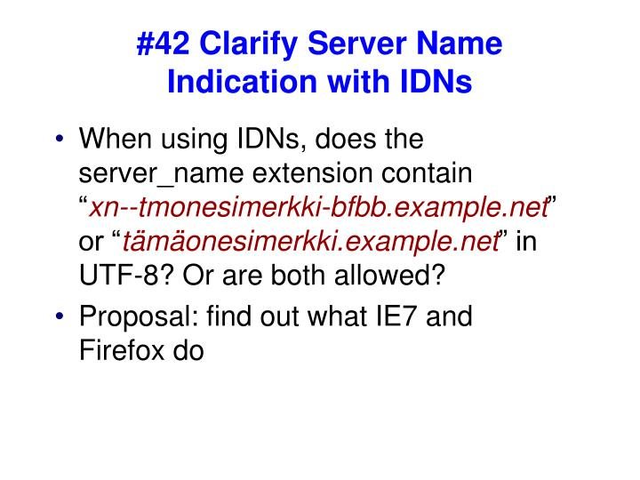 42 clarify server name indication with idns