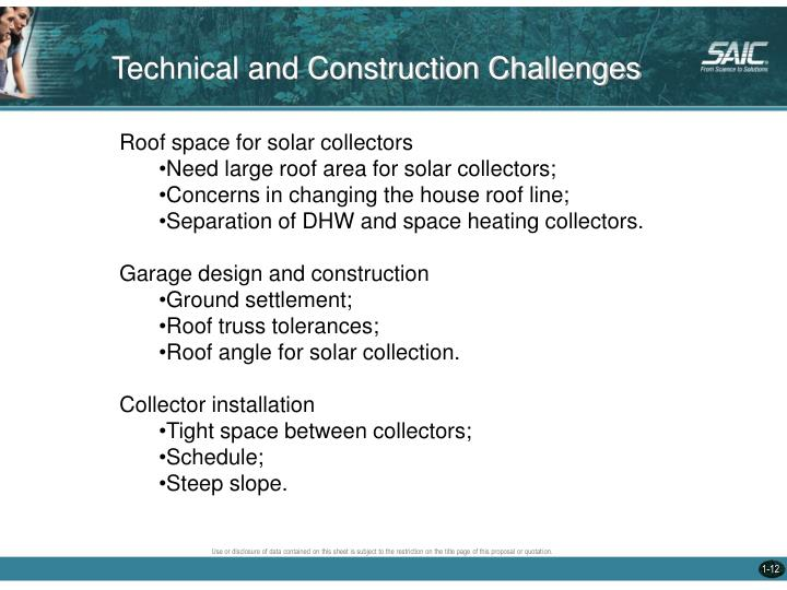Technical and Construction Challenges